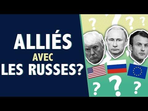 Pourquoi ne sommes nous pas PLUS alliés avec la Russie ?