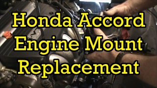 Honda Accord 2.4L Front Engine Mount Replacement 2004 (2003-2007 Similar)