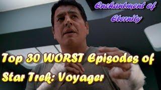 Top 30 Worst Episodes of Star Trek Voyager