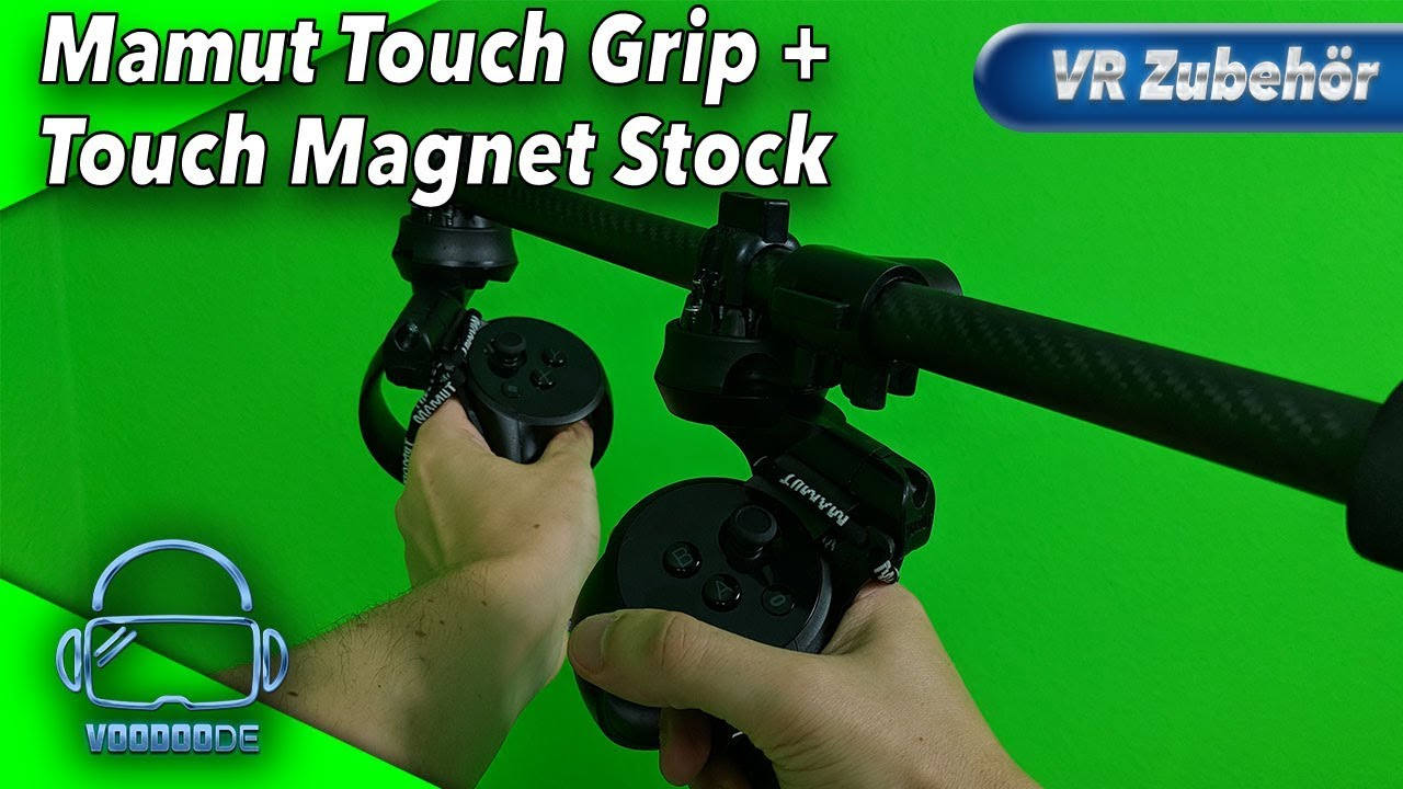 Mamut Touch Grip und Touch Magnet Stock - Lohnt es sich? [Virtual Reality]