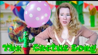 The Cactus Song (My Magnificent Succulent) I Kids Songs I Beth Jean