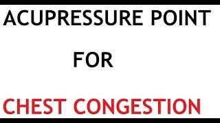 Video Acupressure Point for Chest Congestion download MP3, 3GP, MP4, WEBM, AVI, FLV Juli 2018