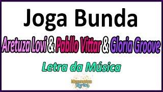 Baixar Aretuza Lovi & Pabllo Vittar & Gloria Groove - Joga Bunda - Letra