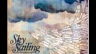 Sky Sailing - I Live Alone (an Airplane Carried Me To Bed Hq)
