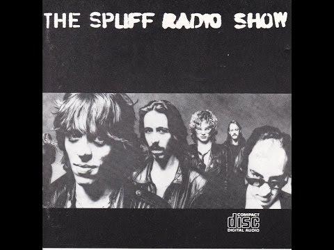 SPLIFF    The Spliff Radio Show   Full Album