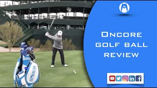 OnCore ELIXR golf ball test VS ProV1x Craig Hocknull PGA Tour WMPO