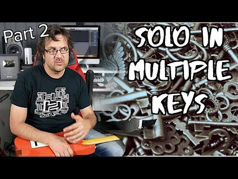 How To Solo In Multiple Keys   Fusion Concepts #2