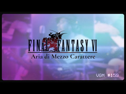 VGM #159: Aria di Mezzo Carattere (Final Fantasy VI/III) Synth-Folk Arrangement