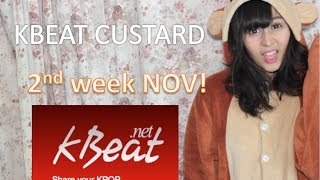 Kbeat Custard Top K-pop fan videos of the week NOV week 2