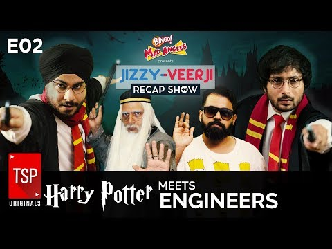 TSP's Harry Potter meets Engineers || Jizzy-Veerji Recap Show E02