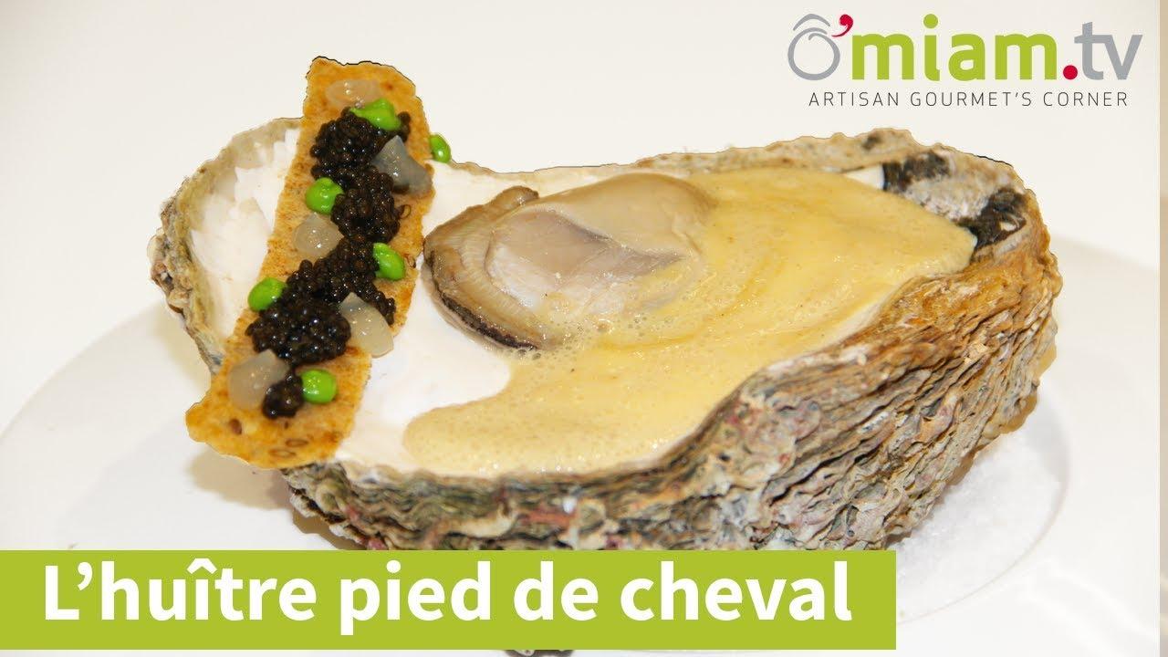 La recette de l 39 hu tre pied de cheval omiam tv youtube - Comment cuisiner un cuissot de chevreuil ...