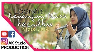 Download KENANGAN MASA KECILKU | LAONEIS (Video Lirik) by Novita Putri [LIVE RECORD]
