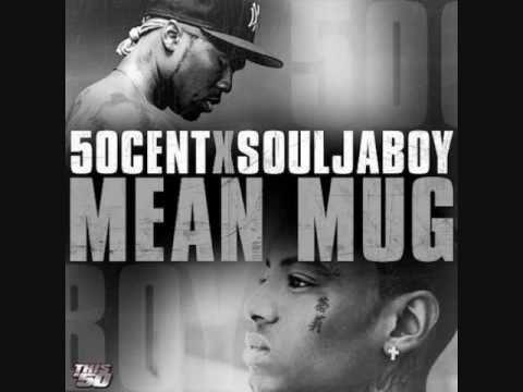 50 Cent & Soulja Boy - Mean Mug [OFFICIAL] +Mp3