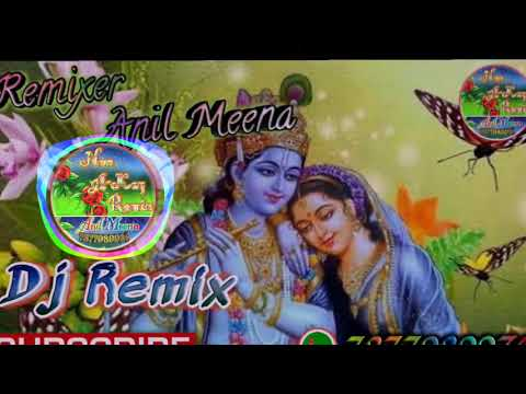 Dheere Dheere Murli Baja *Hard Dj Mix Song !!धीरे धीरे मुरली बजा !! Remix By Anil Meena Bhorki
