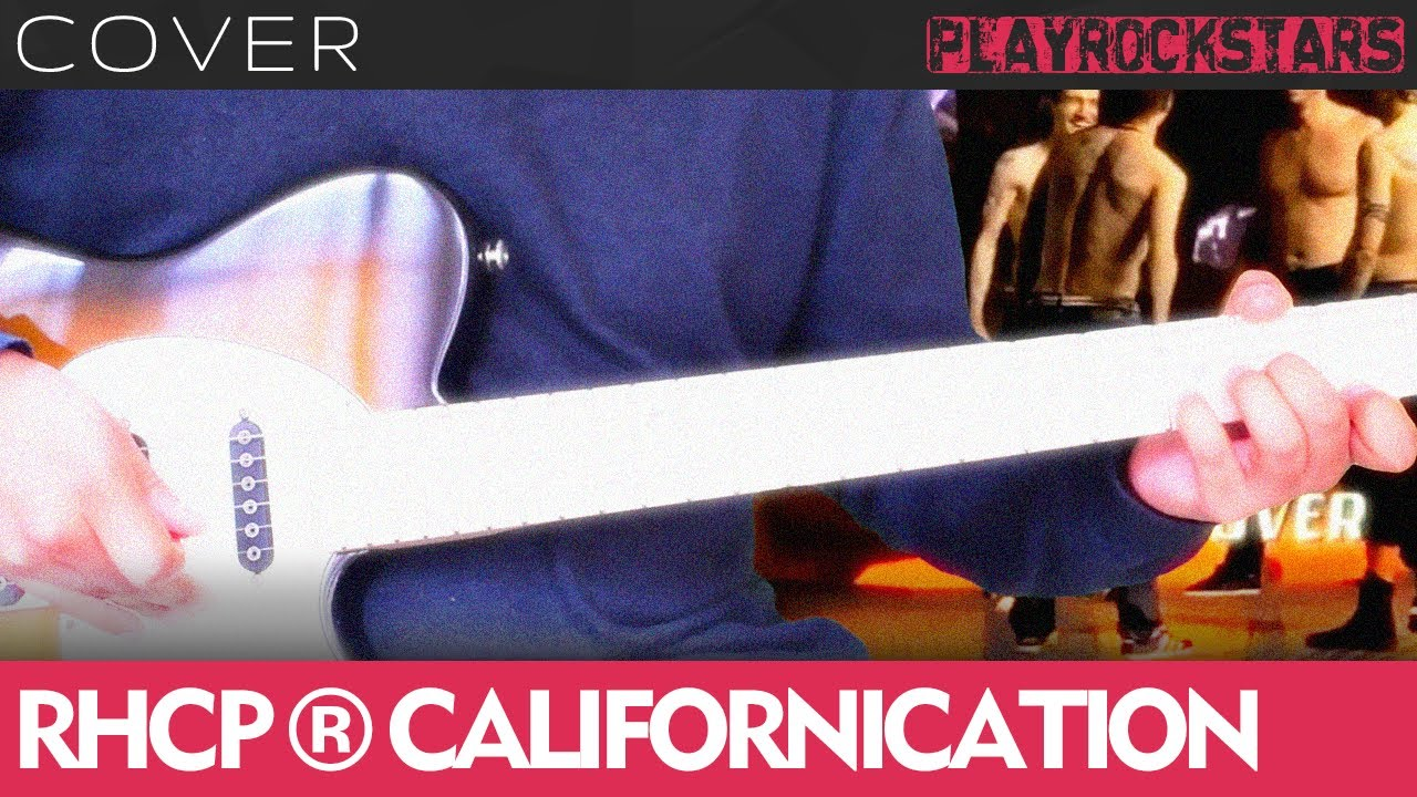 Como Tocar Californication En Guitarra Red Hot Chili Peppers