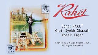 Raket - Fajar - Album Raket by Kasga Record