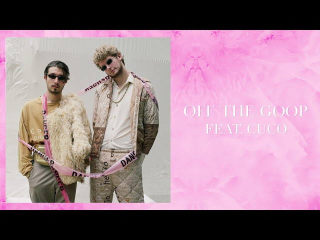 bbno$ & Yung Gravy - Off the Goop feat. Cuco