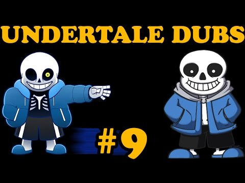 Undertale Comic Dubs 9 (Sans)