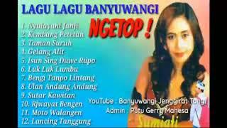 Lagu Lagu Banyuwangi Ngetop Sumiati