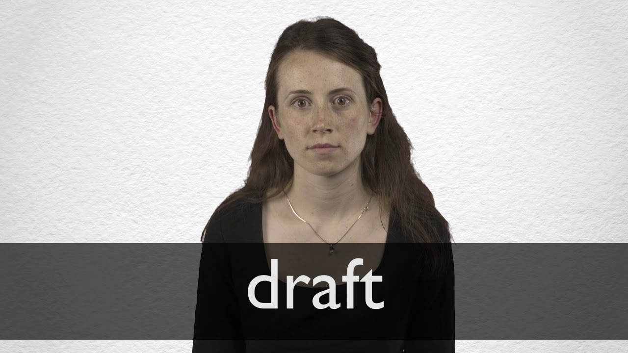 How to pronounce DRAFT in British English