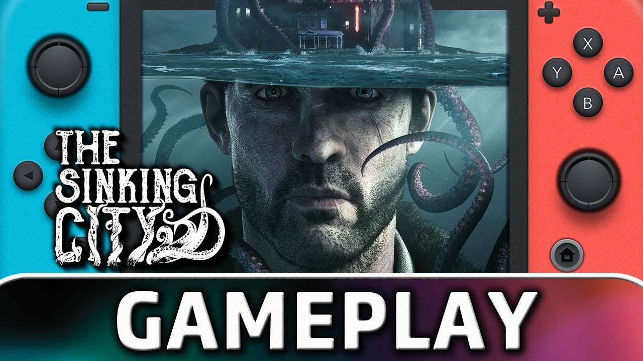 The Sinking City | First 20 Minutes on Nintendo Switch