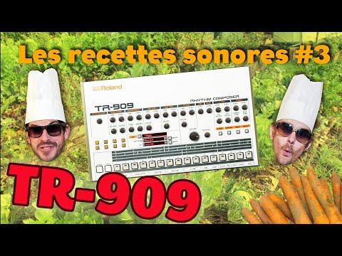 Les Recettes Sonores #3 – LE RÔTI DE TR-909