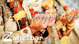 Pengantin Baru   Azam Zanzibar ( audio music & lyrics )