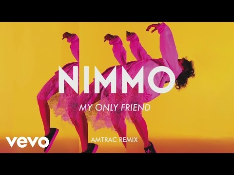 Nimmo - My Only Friend (Amtrac Remix) [Audio]