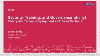 Security, training, and governance oh my! | Enterprise Tableau deployment at Artisan Partners