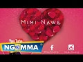 Mimi Nawe - Nays (Official Audio)