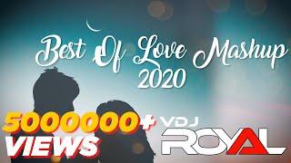 Best Of Love Mashup   VDj Royal   NonStop Jukebox