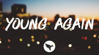 Morgan Evans - Young Again (Lyrics)