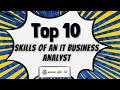 Top 10 IT Business Analyst Skills