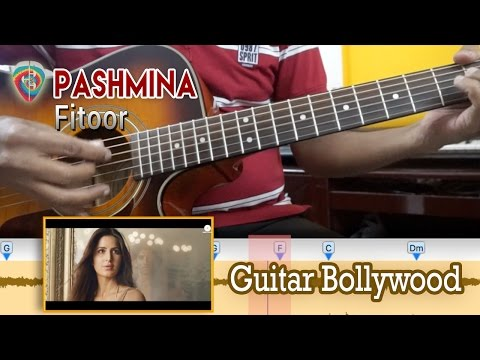 "#Learn2Play ★★★ ""Pashmina"" (Fitoor) chords - Guitar Bollywood Lesson"