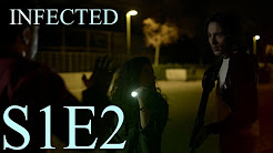 "INFECTED | 1X02 ""ESTE-OESTE"""