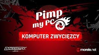 Komputer zwycięzcy konkursu PimpMyPC- morele.net i Ballistix