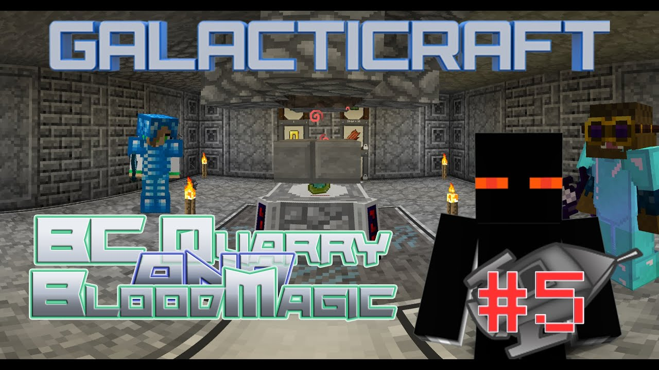 Galacticraft LP5 - BC Quarry & Bloodmagic