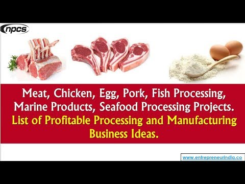 Meat, Chicken, Egg, Pork, Fish Processing, Marine Products, Seafood Processing Projects.