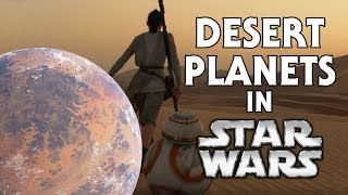 Every Desert Planet in Star Wars (Canon)