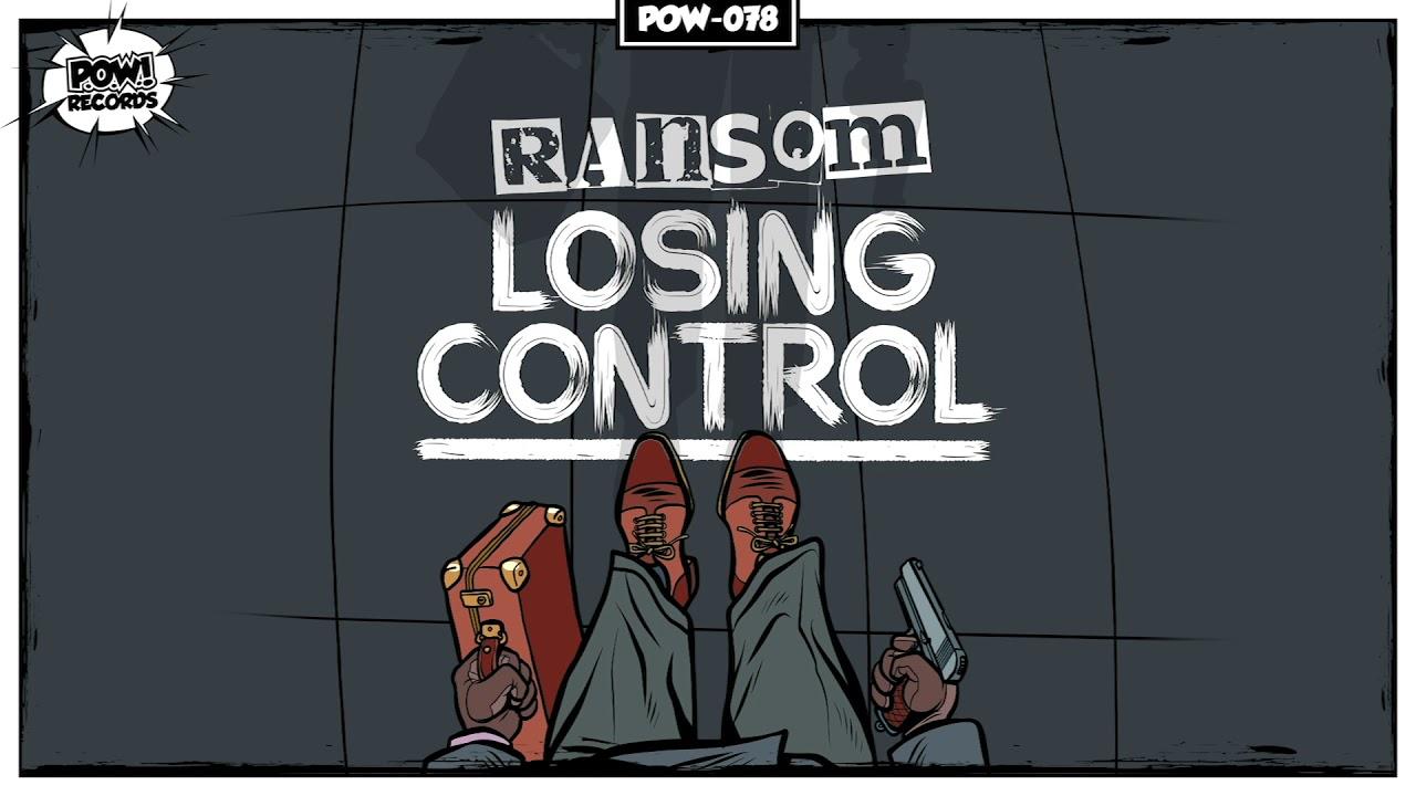 Ransom - Losing Control [POW078]