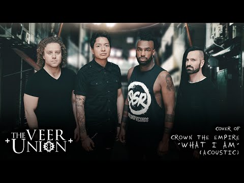 "Crown The Empire - ""What I Am"" (Cover By The Veer Union)"