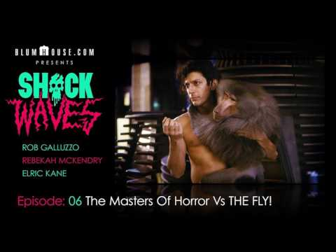 SHOCK WAVES Podcast Ep. 6:  The Masters Of Horror Vs. THE FLY