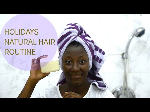 GHANA : HOLIDAYS NATURAL HAIR ROUTINE || ADEDE
