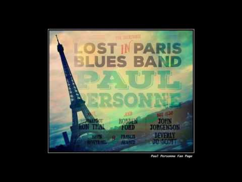 Paul Personne & Lost In Paris Blues Band - Down town
