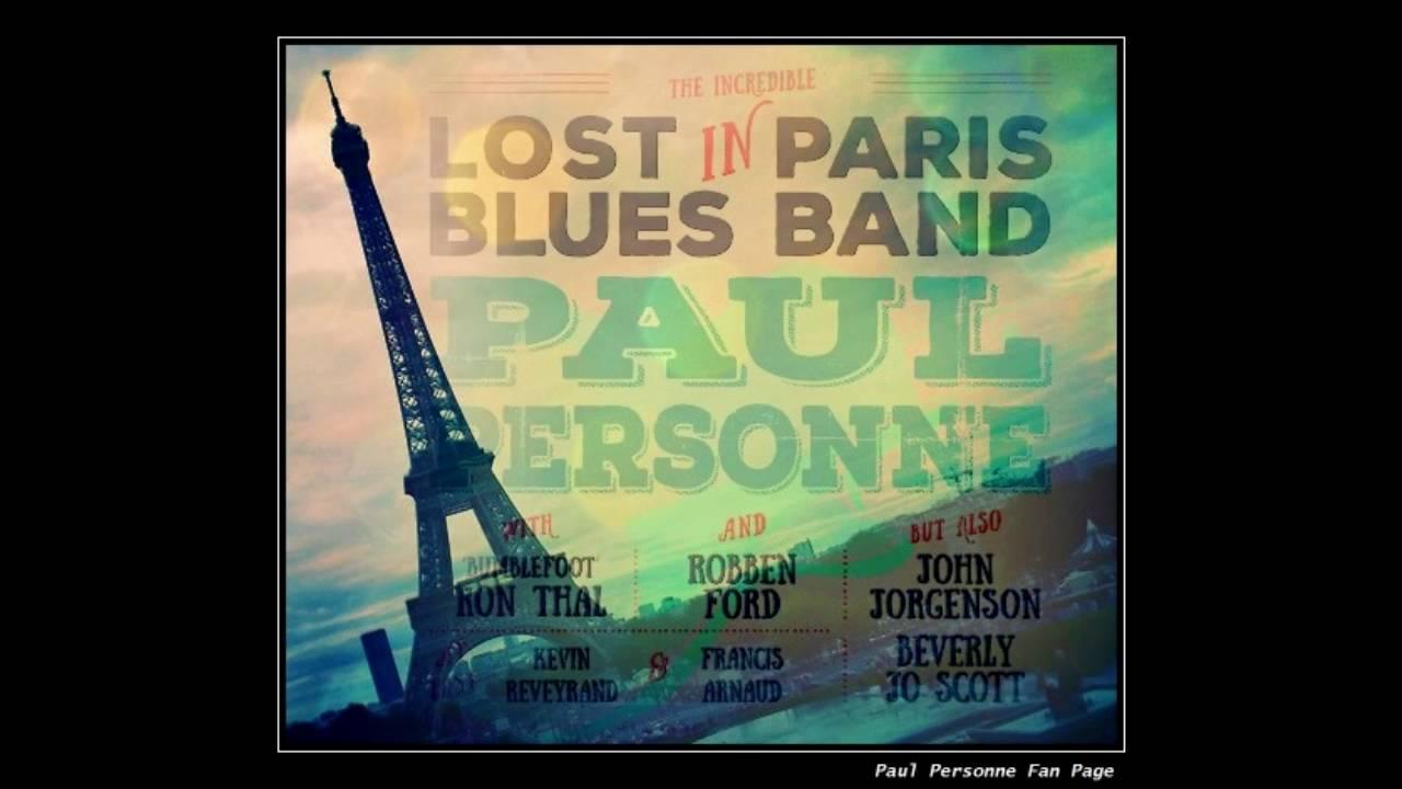 Paul Personne & Lost In Paris Blues Band - Down town