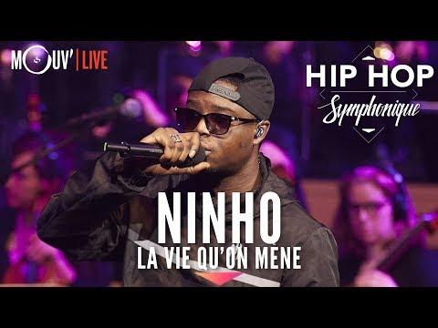Youtube: NINHO: «La Vie qu'on mène» (Hip Hop Symphonique 4)