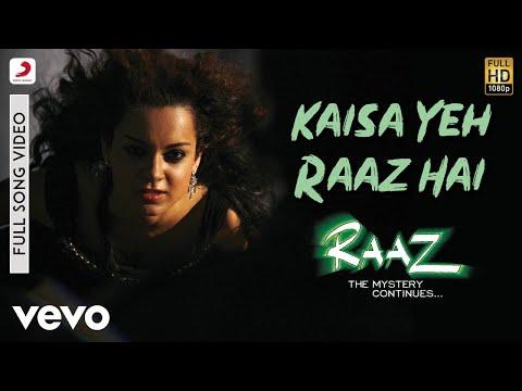Kaisa Ye Raaz Hai - Raaz 2 | Emraan Hashmi | Kangana