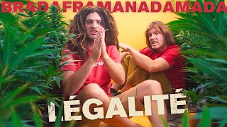 BRADAFRAMANADAMADA –Légalité (Better days riddim / Oneness Records)
