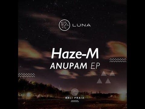 Haze - M   (Osun Original Mix) Bali Praia