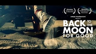 Back To The Moon For Good – The New Space Race Documentary 2016